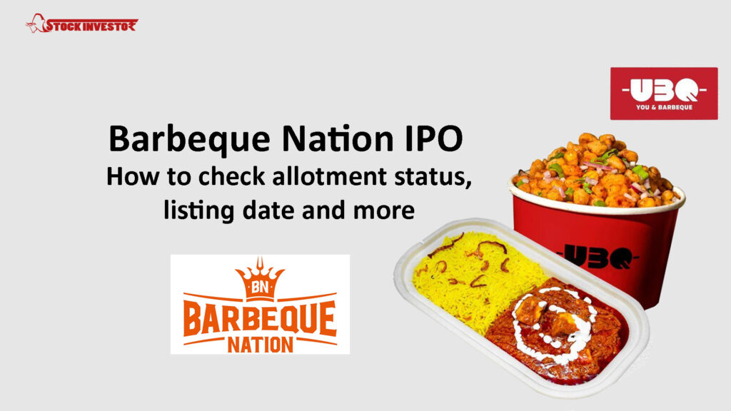 Barbeque Nation IPO – How to check allotment status, listing date and more
