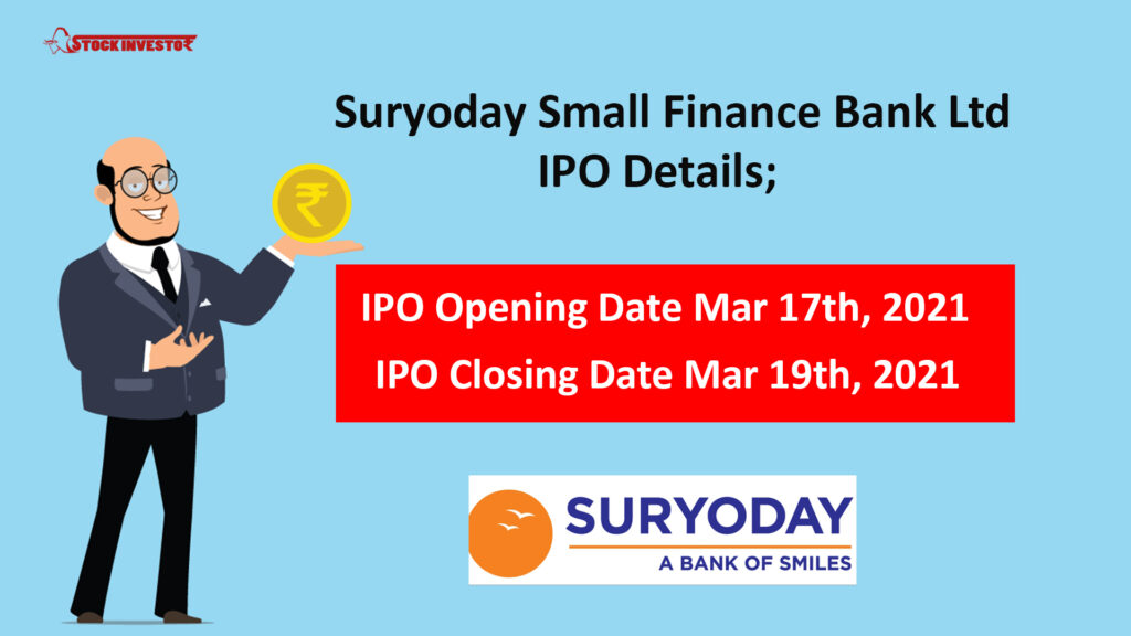 Suryoday Small Finance Bank Ltd IPO Details;