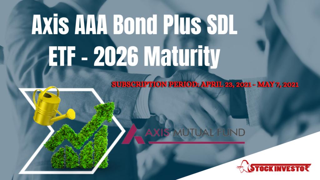 Axis AAA Bond Plus SDL ETF - 2026 Maturity