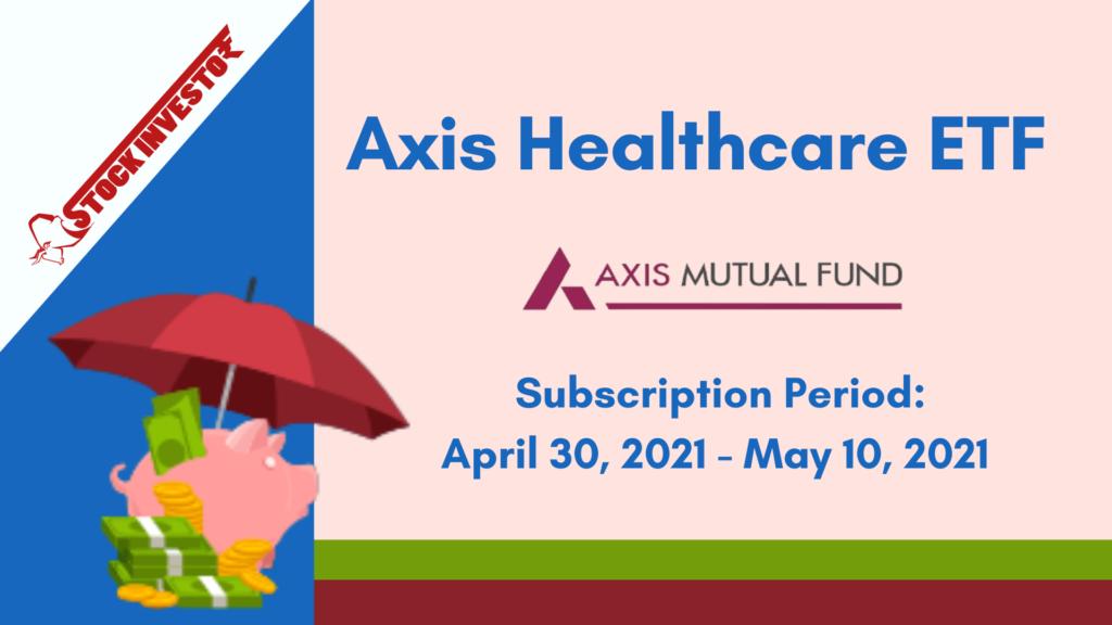 Axis launches Axis Healthcare ETF Scheme