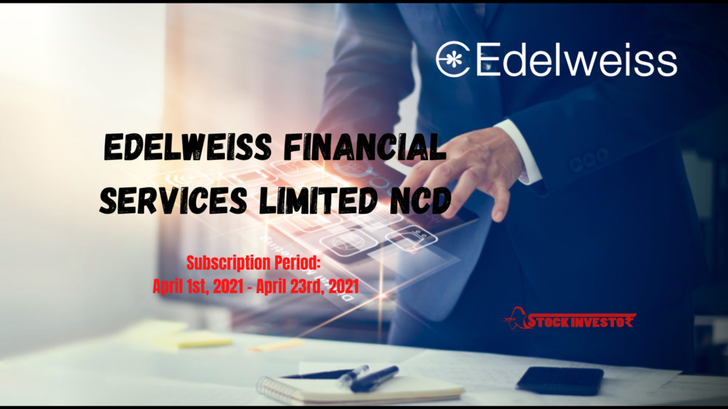 Edelweiss Financial Services Limited NCD Details