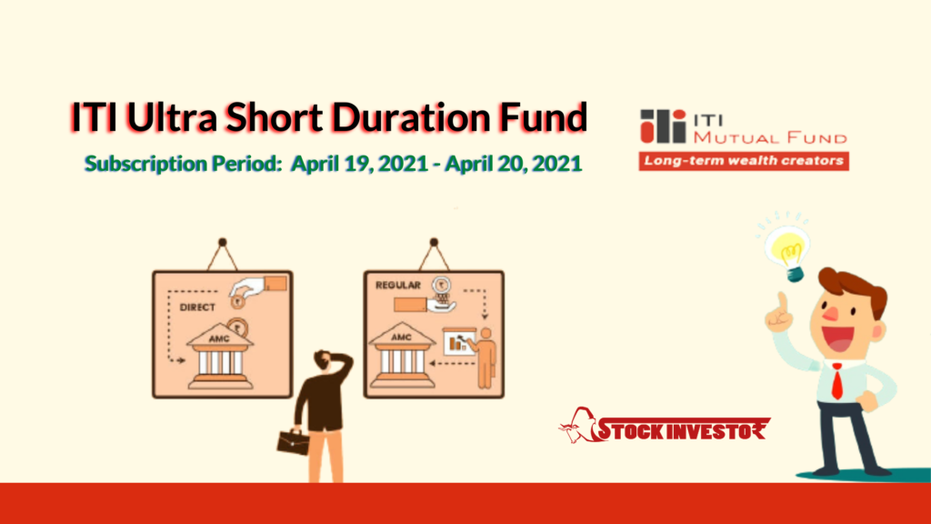 ITI Ultra Short Duration Fund Details