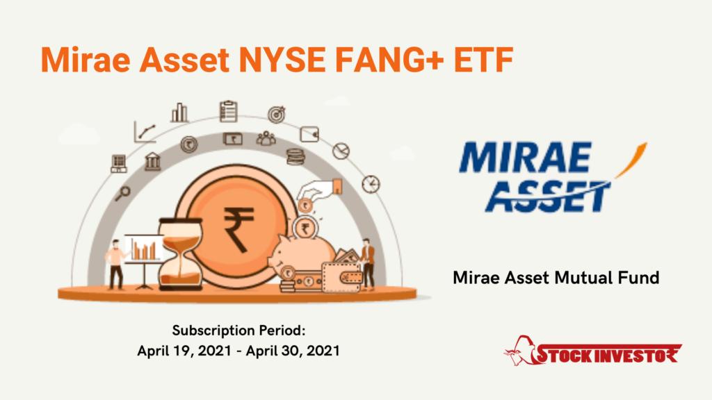 Mirae Asset NYSE FANG+ ETF scheme details