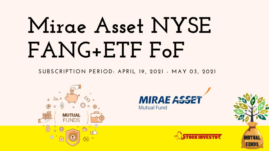 Mirae Asset NYSE FANG+ETF FoF