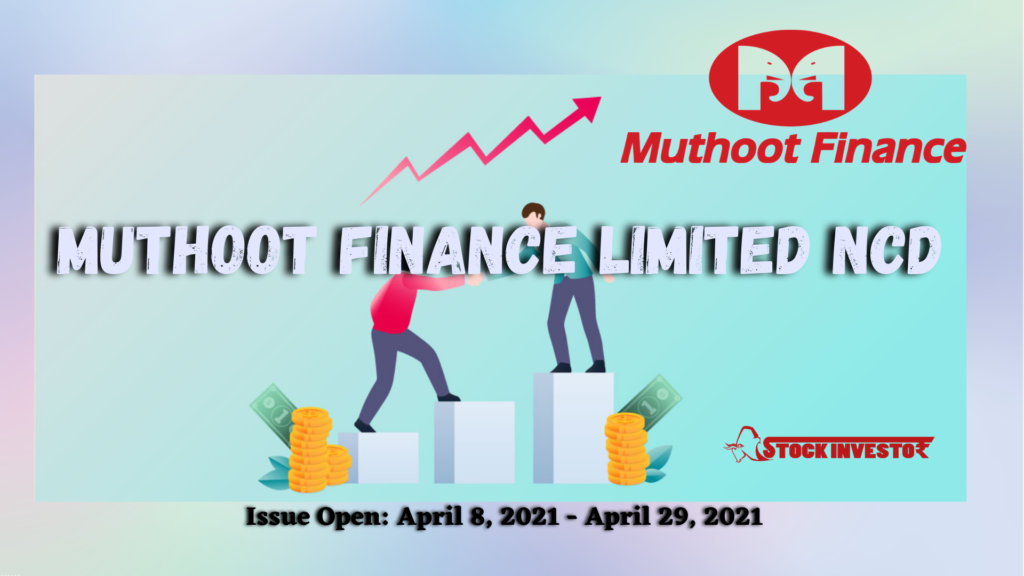 Muthoot Finance Limited NCD Details