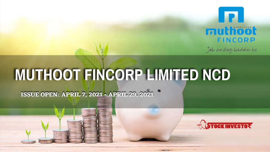 Muthoot Fincorp Limited NCD Details