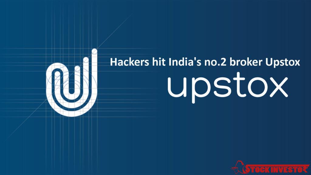 Hackers hit India's no.2 broker Upstox