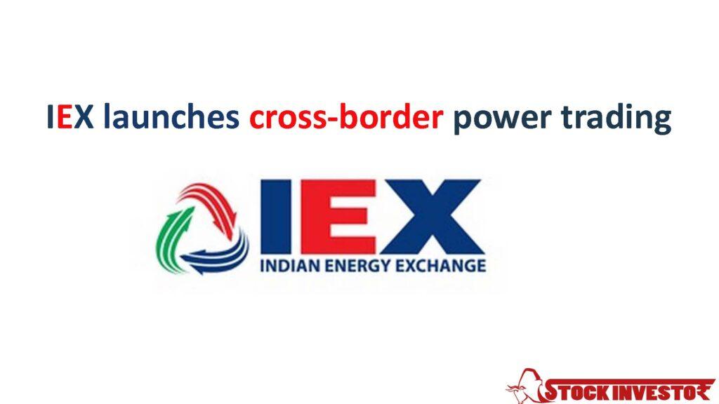 IEX launches cross-border power trading