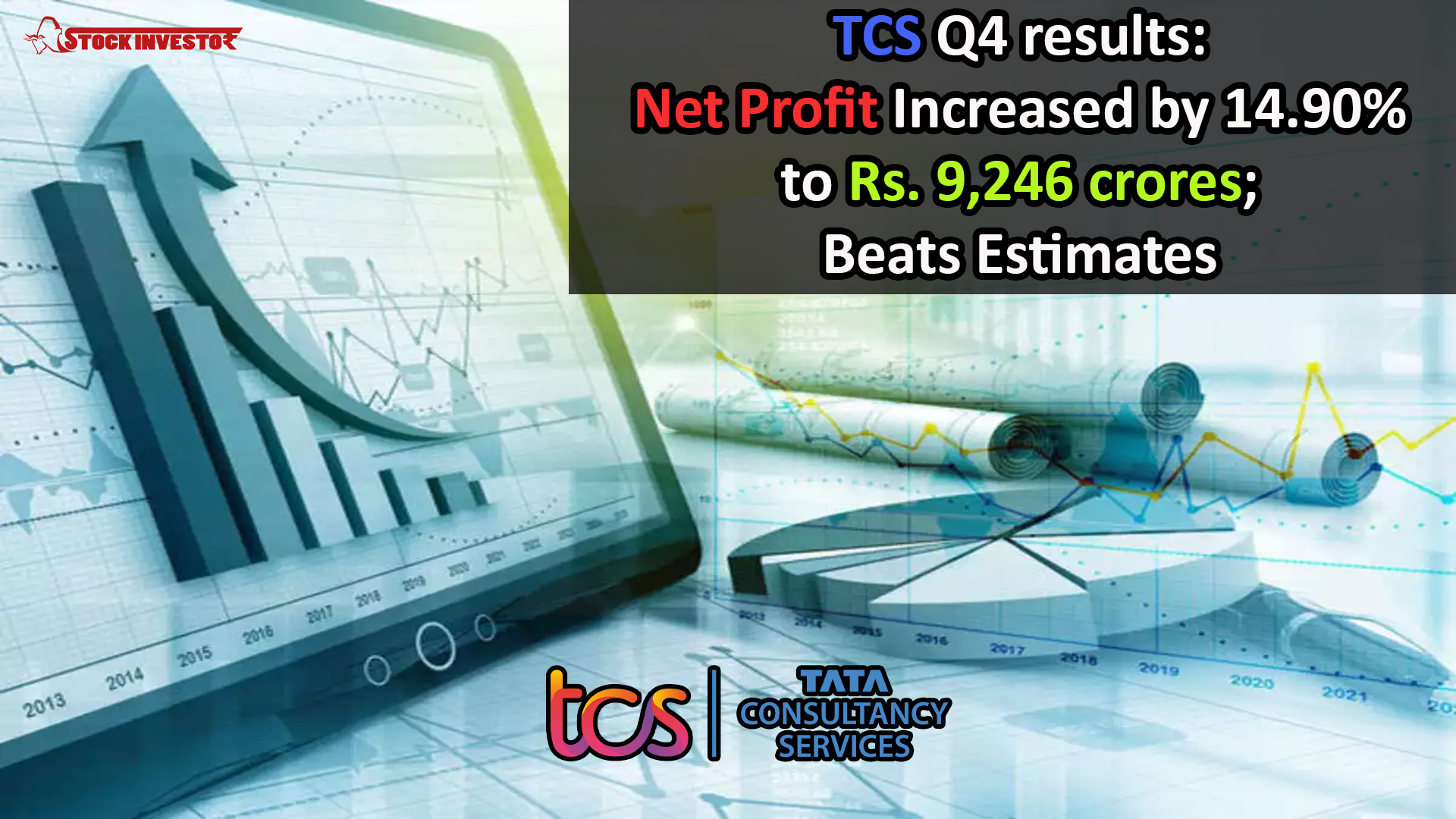 TCS Q4 results: Net Profit Increased by 14.90% to Rs. 9,246 crores; Beats Estimates